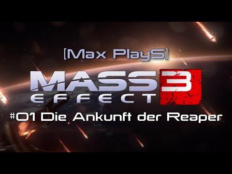 [Max PlayS] Mass Effect 3: #01 Die Ankunft der Reaper