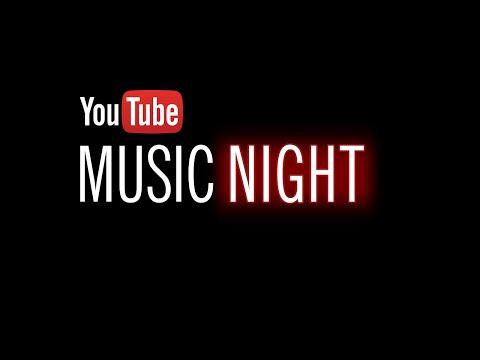 YouTube Music Night 12/16 – 7pm PT / 10pm ET