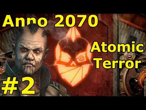 Anno 2070 Atomic Terror 02 Mission Two