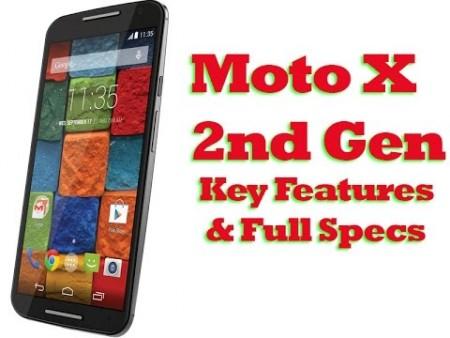 Moto X 2nd Generation Key Features: Moto X 2nd Gen Full Specification – Moto X Gen 2 Full Review